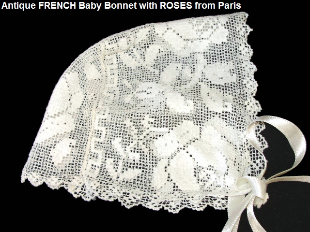 FRENCH Antique Early Doll BABY BONNET White Rose LACE-aarosebon