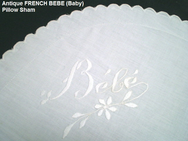 FRENCH Antique Embroidery LINEN SHAM BEBE MONOGRAM Baby-bebeshamb