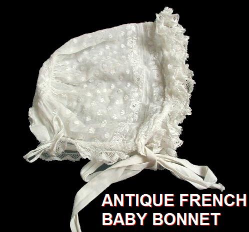 FRENCH Antique 1890 WHITEWORK Bobbin Lace Baby Doll BONNET Paris-boncir