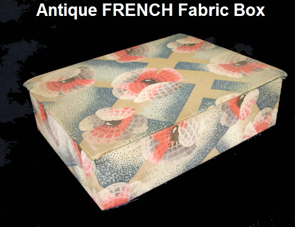 OLD FRENCH Antique Vintage ART DECO Trinket FABRIC BOX-bxartd