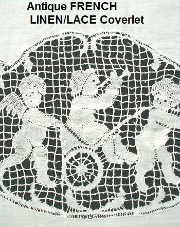 Mint LARGE French CHERUB Bobbin LACE Linen Panel Coverlet  -cherubcovlt